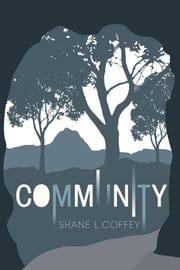 Community ebook by Shane L. Coffey