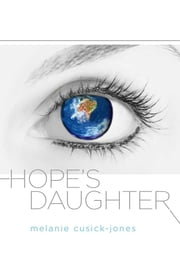Hope's Daughter ebook by Melanie Cusick-Jones