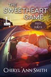 The Sweetheart Game ebook by Cheryl Ann Smith
