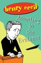 According to the Evidence ebook by Henry Cecil