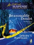Reasonable Doubt (Mills & Boon Love Inspired) (The Mahoney Sisters, Book 1) ebook by Tracey V. Bateman