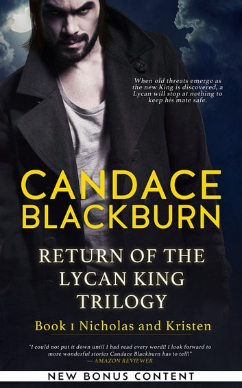 Return of The Lycan King: Nicholas and Kristen ebook by Candace Blackburn
