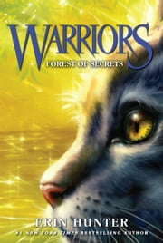 Warriors #3: Forest of Secrets ebook by Erin Hunter,Dave Stevenson