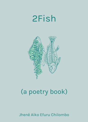 ae215d1206c2 2Fish - (a poetry book) ebook by Jhené Aiko Efuru Chilombo