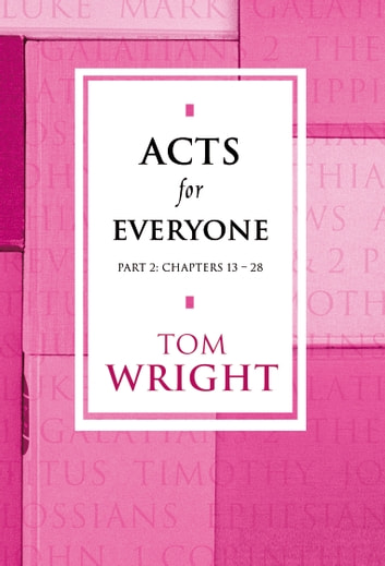 Acts for Everyone Part 2 ebook by Tom Wright