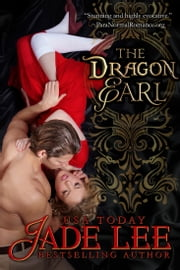 The Dragon Earl (The Regency Rags to Riches Series, Book 4) ebook by Jade Lee