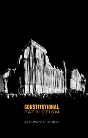 Constitutional Patriotism ebook by Jan-Werner Müller