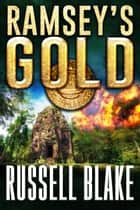 Ramsey's Gold ebook by Russell Blake