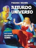 Assurdo Universo ebook by Fredric Brown