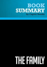 Summary of The Family: The Real Story of the Bush Dynasty - Kitty Kelley ebook by Capitol Reader