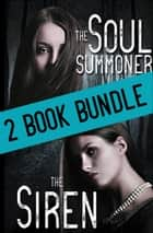 The Soul Summoner Box Set (Books 1 & 2) ebook by Elicia Hyder