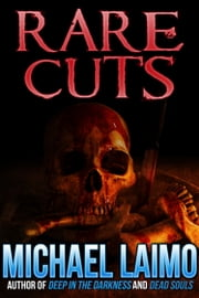 Rare Cuts ebook by Michael Laimo