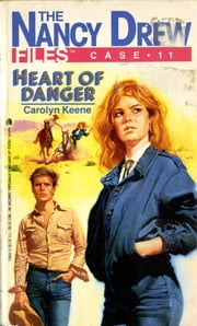 Heart of Danger ebook by Carolyn Keene