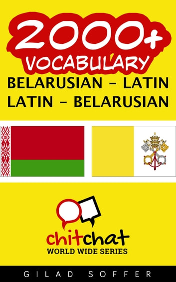 2000+ Vocabulary Belarusian - Latin ebook by Gilad Soffer