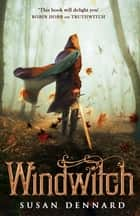 Windwitch ebook by Susan Dennard