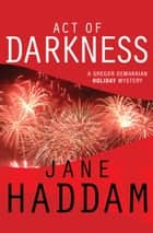 Act of Darkness ebook by Jane Haddam