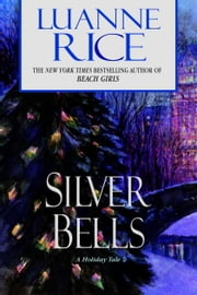 Silver Bells ebook by Luanne Rice