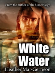 White Water ebook by Heather Mar-Gerrison