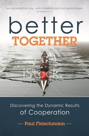 Better Together ebook by Paul Fleischmann