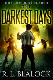 The Darkest Days ebook by R. L. Blalock