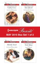Harlequin Presents May 2015 - Box Set 1 of 2 - The Greek's Pregnant Bride\Greek's Last Redemption\The Marakaios Marriage\Captive of Kadar ebook by Michelle Smart, Caitlin Crews, Kate Hewitt,...