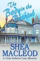 The Body in the Bathtub ebook by Shéa MacLeod