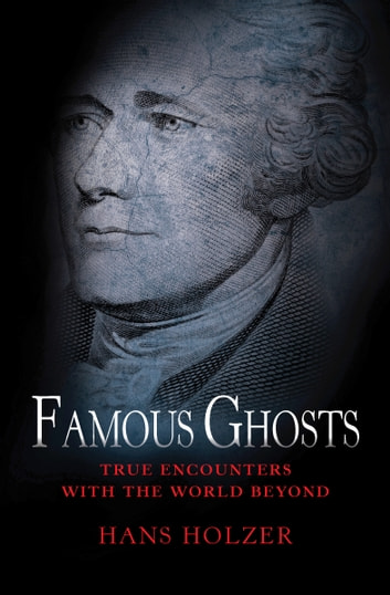 Famous Ghosts ebook by Hans Holzer