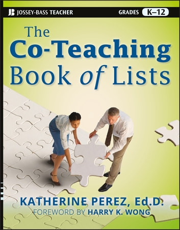 The Co-Teaching Book of Lists ebook by Katherine D. Perez