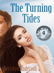 The Turning Tides ebook by Derrolyn Anderson
