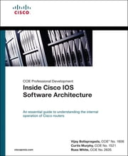 Inside Cisco IOS Software Architecture ebook by Russ White,Vijay Bollapragada,Curtis Murphy
