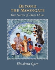 Beyond the Moongate ebook by Elizabeth Quan