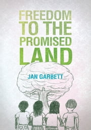 Freedom to the Promised Land ebook by Jan Garbett