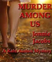 Murder Among Us - The Kate Austen Suburban Mysteries, #3 ebook by Jonnie Jacobs