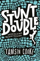 Stunt Double ebook by Tamsin Cooke