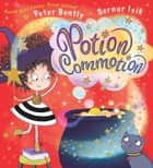 Potion Commotion ebook by Peter  Bently