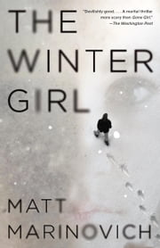 The Winter Girl - A Novel ebook by Matt Marinovich
