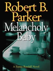 Melancholy Baby ebook by Kobo.Web.Store.Products.Fields.ContributorFieldViewModel