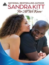 For All We Know ebook by Sandra Kitt