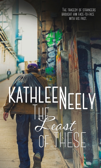 The Least of These ebook by Kathleen Neely