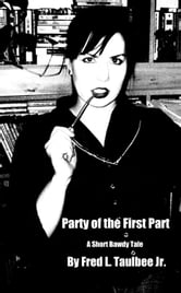 Party of the First Part ebook by Fred L. Taulbee Jr