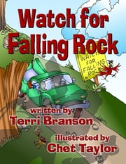 Watch for Falling Rock ebook by Chet Taylor, Terri Branson