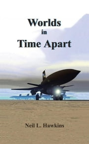 Worlds in Time Apart ebook by Rolf D. Hawkins, Neil L. Hawkins