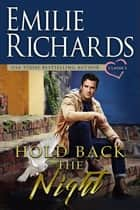 Hold Back the Night ebook by Emilie Richards