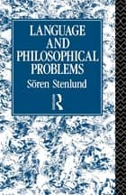 Language and Philosophical Problems ebook by Sören Stenlund