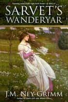 Sarvet's Wanderyar ebook by