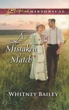 A Mistaken Match ebook by Whitney Bailey