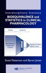 Bioequivalence and Statistics in Clinical Pharmacology ebook by Patterson, Scott D.