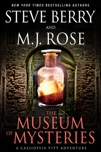 The Museum of Mysteries: A Cassiopeia Vitt Novella ebook by Steve Berry,M.J. Rose