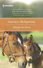 Taking The Reins ebook by Carolyn McSparren