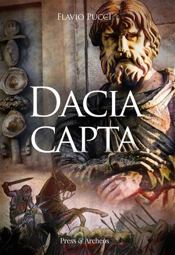 Dacia capta eBook by Flavio Pucci